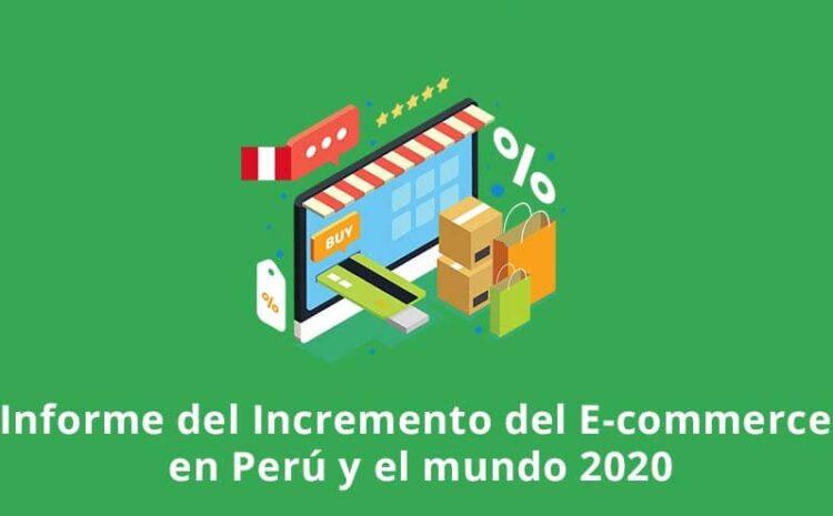 Incremento del Comercio Electrónico en Perú en el 2020